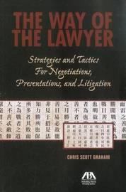 The Way of the Lawyer by Chris Scott Graham