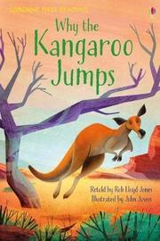 Why the Kangaroo Jumps by Rob Lloyd Jones