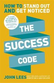 The Success Code by John Lees