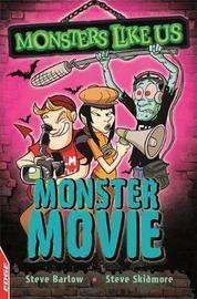 EDGE: Monsters Like Us: Monster Movie by Steve Barlow
