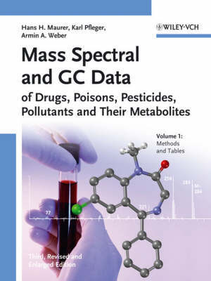 Mass Spectral and GC Data of Drugs, Poisons, Pesticides, Pollutants and Their Metabolites by Karl Pfleger image