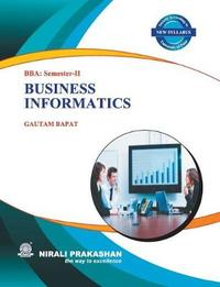 Business Informatics by Gautam Bapat
