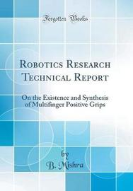 Robotics Research Technical Report by B. Mishra