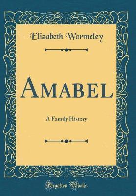 Amabel by Elizabeth Wormeley