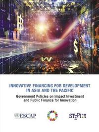 Innovative Financing for Development in Asia and the Pacific