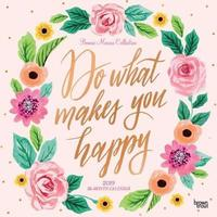 Bonnie Marcus 2019 Square Foil - Do What Makes You Happy