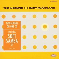 The In Sound / Soft Samba by Gary Mcfarland
