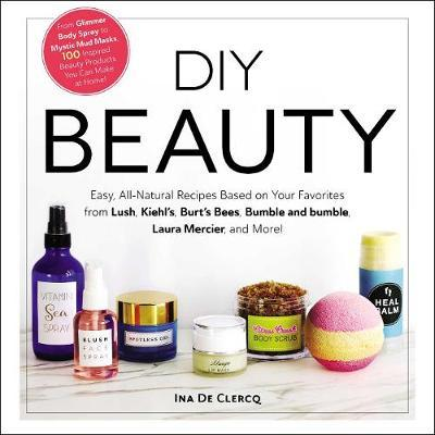 DIY Beauty by Ina De Clercq
