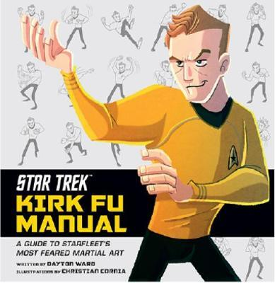 Star Trek - Kirk Fu Manual by Dayton Ward