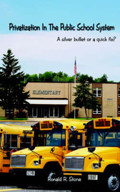 Privatization in the Public School System by Ronald R. Stone image