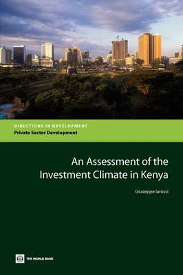 An Assessment of the Investment Climate in Kenya by Giuseppe Iarossi image
