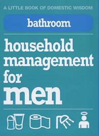 Bathroom: Household Management for Men by Nigel D Browning image