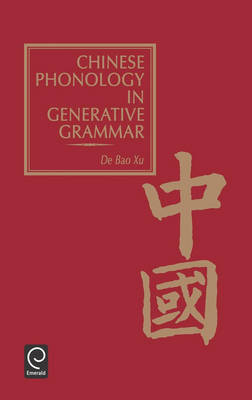 Chinese Phonology in Generative Grammar by De Bao Xu image