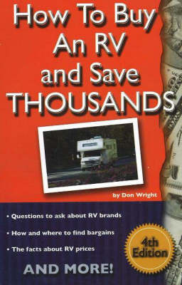 How to Buy an RV and Save Thousands by Don Wright