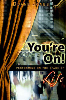 You're On! by Duane Jones