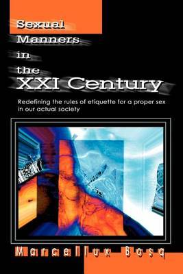 Sexual Manners in the XXI Century by Marcellux Bosq image