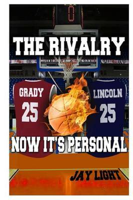 The Rivalry: Now It Personal by Jay Light image