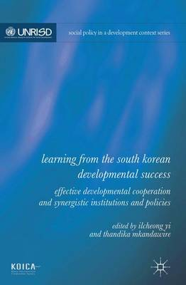 Learning from the South Korean Developmental Success by Ilcheong Yi