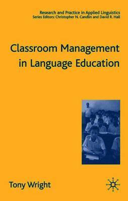 Classroom Management in Language Education by T. Wright image
