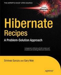 Hibernate Recipes by Gary Mak
