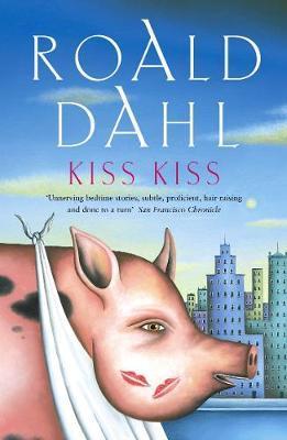Kiss Kiss by Roald Dahl image