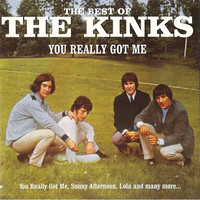 The Best Of The Kinks - You Really Got Me by The Kinks