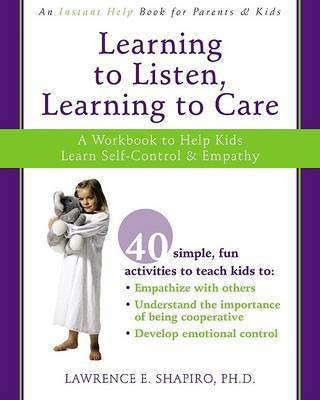 Learning to Listen, Learning to Care by Shapiro L image