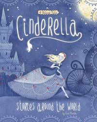 Multicultural Fairy Tales: Cinderella by Cari Meister