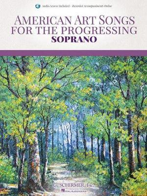 AMERICAN ART SONGS FOR THE PROGRESSING SINGER SOPRANO BK/AUDIO ONLINE by Hal Leonard Publishing Corporation