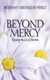 Beyond Mercy by Bethany Greenleaf Perez