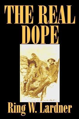 The Real Dope by Ring W. Lardner image