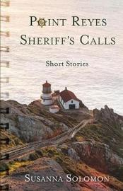 Point Reyes Sheriff's Calls by Susanna Solomon image