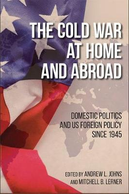 The Cold War at Home and Abroad image