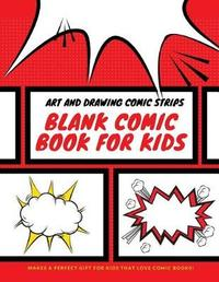 Blank Comic Book for Kids by Uncle Amon