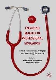 Ensuring Quality in Professional Education Volume I