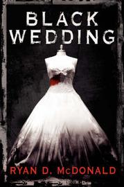 Black Wedding by Ryan D. McDonald image