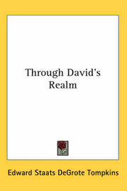 Through David's Realm by Edward Staats DeGrote Tompkins image