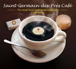 Saint Germain Des Pres Café: Must Have Cool Tempo Selection (2CD) by Various Artists image