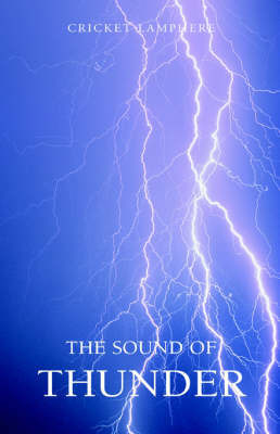 The Sound of Thunder by Cricket Lamphere