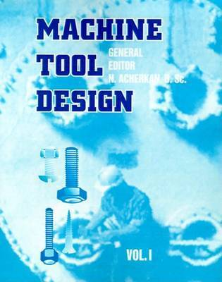Machine Tool Design: v. 1 by Nicholas Lisitsyn