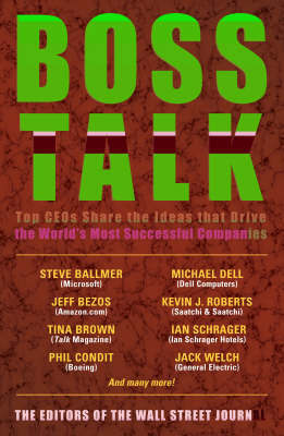 Boss Talk: Top Ceos Share the Ideas That Drive the World's Most Successful Companies by Wall Street Journal image