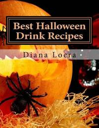 Best Halloween Drink Recipes by Diana Loera