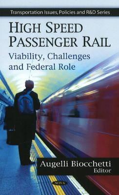 High Speed Passenger Rail