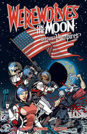 Werewolves On The Moon: Versus Vampires by David Land image