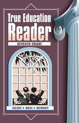 True Education Reader by Marion Ernest Cady