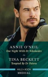 One Night With Dr Nikolaides/Tempted By Dr Patera by Beckett