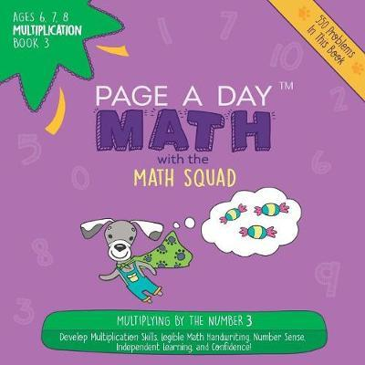 Page a Day Math Multiplication Book 3 by Janice Auerbach