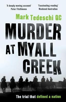 Murder at Myall Creek by Mark Tedeschi