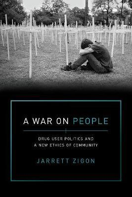 A War on People by Jarrett Zigon