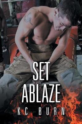 Set Ablaze by Kc Burn image